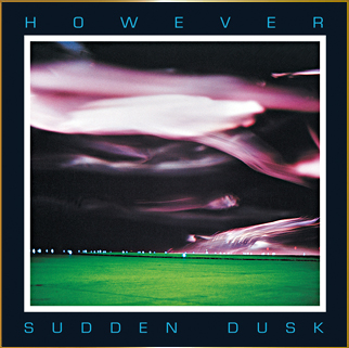 sudden dusk cd